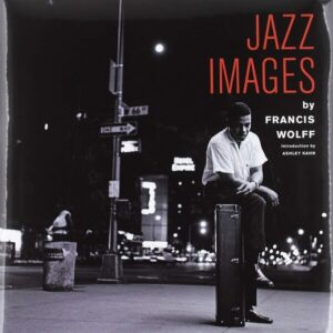 Jazz Images - Francis Wolff