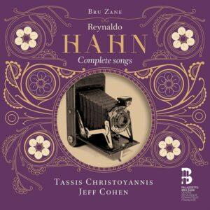 Reynaldo Hahn: Complete Songs - Tassis Christoyannis
