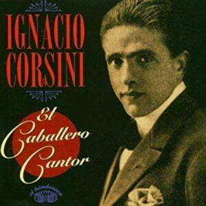 El Caballero Cantor - Ignacio Corsini