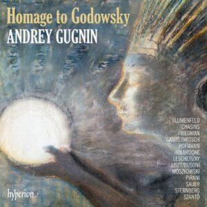Homage To Godowsky - Andrey Gugnin