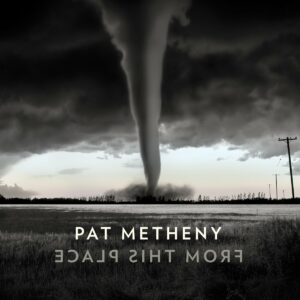 From This Place (Vinyl) - Pat Metheny