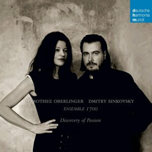 Discovery Of Passion - Dorothee Oberlinger