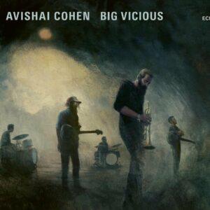 Big Vicious - Avishai Cohen Big Vicious