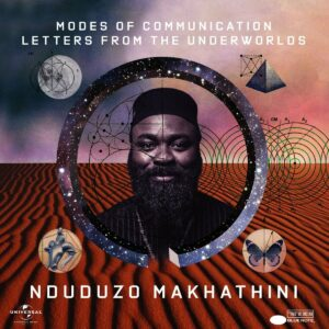 Modes Of Communication: Letters From The Underworlds - Nduduzo Makhathini