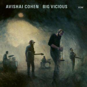 Big Vicious (Vinyl) - Avishai Cohen Big Vicious