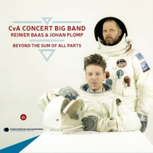 Beyond The Sum Of All Parts - CvA Concert Big Band