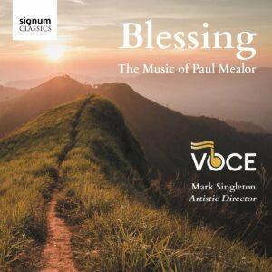 Blessing, The Music Of Paul Mealor - Voce