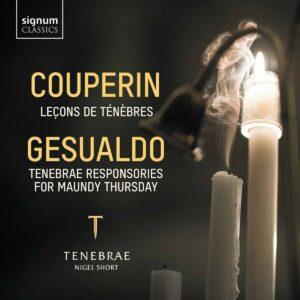 Couperin: Leçons de Ténèbres / Gesualdo: Tenebrae Responsories For Maundy Thursday - Tenebrae