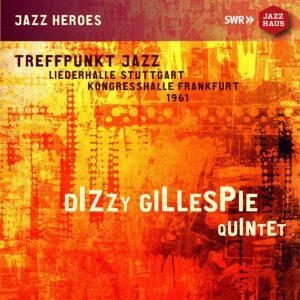 Live in Stuttgart, 1961 - Dizzy Gillespie Quintet