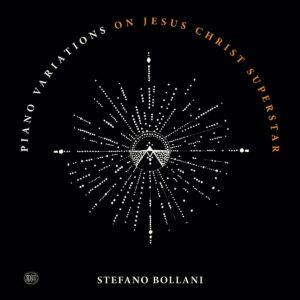 Piano Variations On Jesus Christ Superstar (Vinyl) - Stefano Bollani