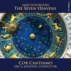 """James Whitbourn: """"The Seven Heavens"""" And Other Choral Works - Cor Cantiamo"""