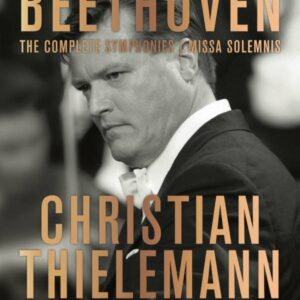 Beethoven: The Complete Symphonies - Christian Thielemann