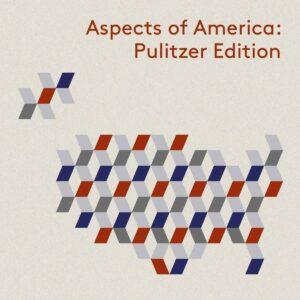 Aspects Of America: Pulitzer Edition - Carlos Kalmar