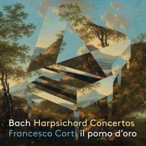 Bach: Harpsichord Concertos BWV 1052, 1053, 1055 & 1058 - Francesco Corti