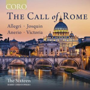 The Call Of Rome - The Sixteen