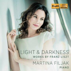 Franz Liszt: Light & Darkness - Martina Filjak