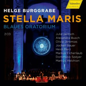 Helge Burggrabe: Stella maris (Blaues oratorium) - Julia Jentsch