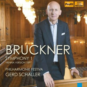 Anton Bruckner: Symphony 1 (Vienna Version 1891) - Gerd Schaller
