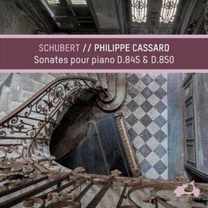 Schubert: Piano Sonatas D845 & D850 - Philippe Cassard