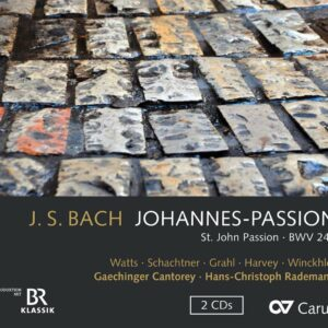 Johann Sebastian Bach: Johannes-Passion BWV 245 - Hans-Christoph Rademann