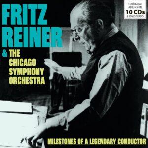 Milestones Of A Legendary Conductor - Fritz Reiner