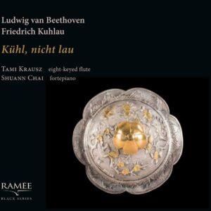 Beethoven / Kuhlau: Kühl, Nicht Lau - Tami Krausz