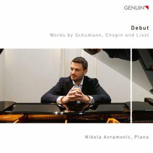Debut: Works by Schumann, Chopin and Liszt - Nikola Avramovic