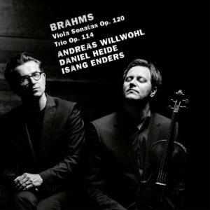 Brahms: Viola Sonata, Op. 120, Piano Trio, Op. 114 - Andreas Willwohl