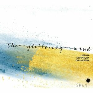 Glittering Wind - Liep?ja Symphony Orchestra