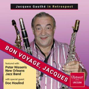 Bon Voyage, Jacques - Jacques Gauthé