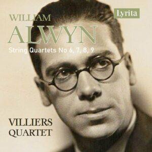 William Alwyn: String Quartets No.6, 7, 8 & 9 - Villiers Quartet