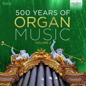 500 Years Of Organ Music Vol. 2