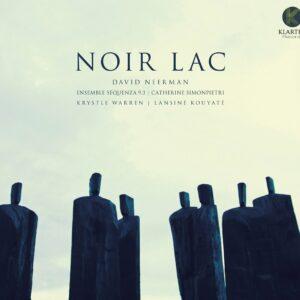Noir Lac - David Neerman