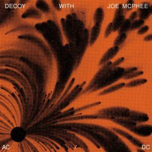 AC/DC - Decoy With Joe McPhee