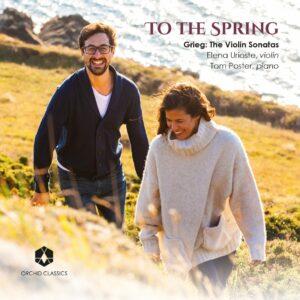 Edvard Grieg: The Violin Sonatas - Elena Urioste