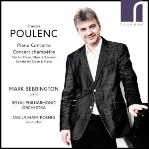 Poulenc: Piano Concerto & Concert Champêtre - Mark Bebbington