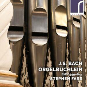 Bach: Orgelbuchlein BWV 599-644 - Stephen Farr