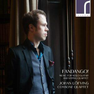 Fandango! Music For Solo Guitar And String Quartet - Johan Lofving