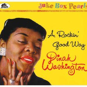 A Rockin' Good Way: Juke Box Pearls - Dinah Washington