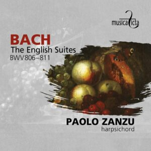 Bach: English Suites BWV 806-811 - Paolo Zanzu