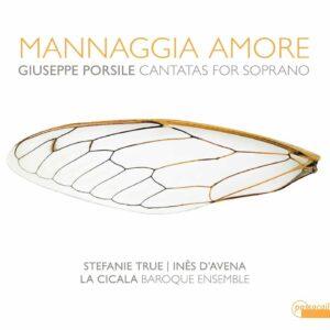 Giuseppe Porsile: Cantatas for Soprano - Stefanie True