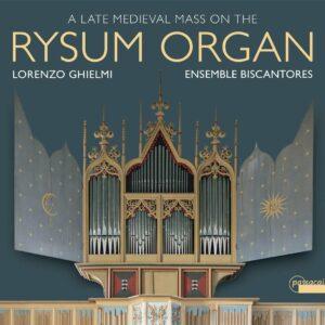 A Late Medieval Mass On The Rysum Organ - Lorenzo Ghielmi