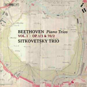 Beethoven: Piano Trios, Vol. 1 - Sitkovetsky Trio