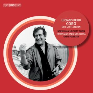 Luciano Berio: Coro - The Norwegian Soloists' Choir
