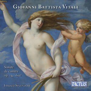 Giovanni Battista Vitali: Sonate Da Camera Op. 14, 1692 - Italico Splendore