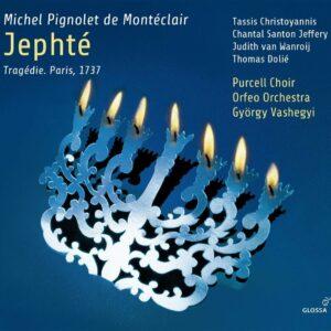 Michel Pignolet De Monteclair: Jephté - Tassis Christoyannis