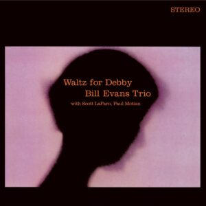 Waltz For Debby (Vinyl) - Bill Evans Trio