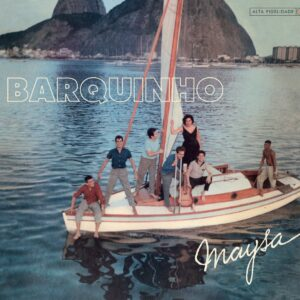 Barquinho / Maysa Sings Before The Dawn - Maysa