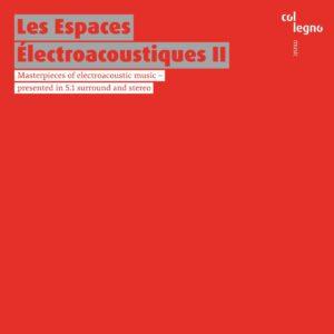 Les Espaces Electroacoustiques II