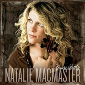 Yours Truly - Natalie MacMaster